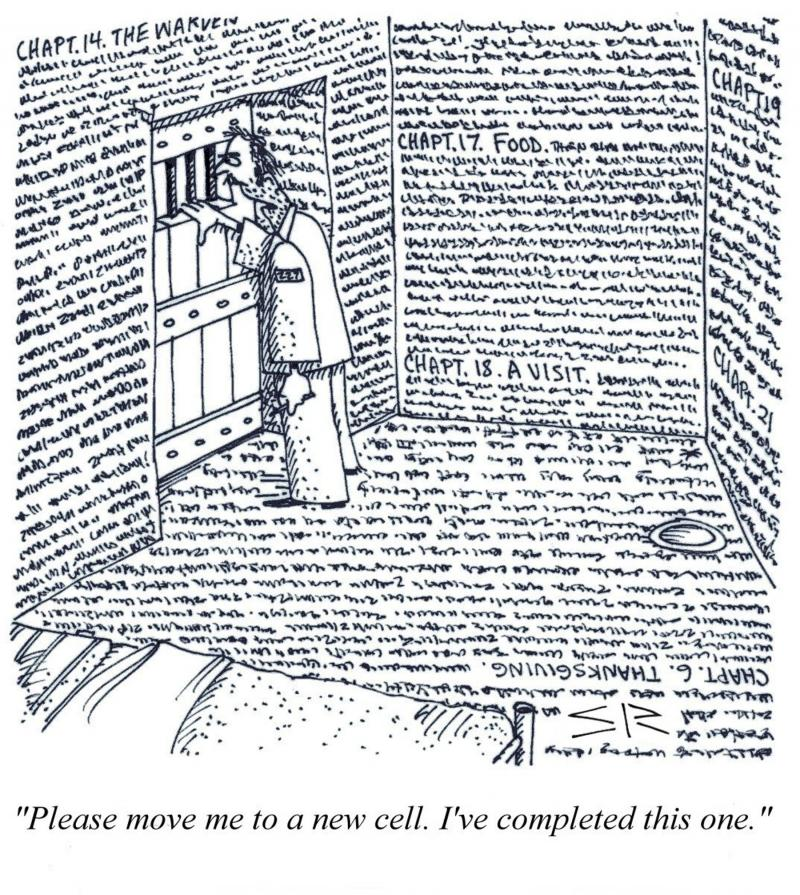 cartoon prisoner wanting to move to new cell because walls and floor of this one are full of his written memoir